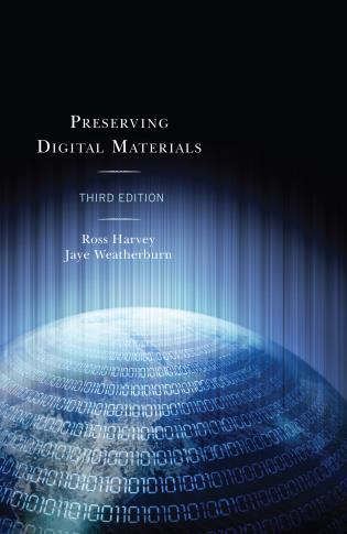 Cover image for the book Preserving Digital Materials, Third Edition