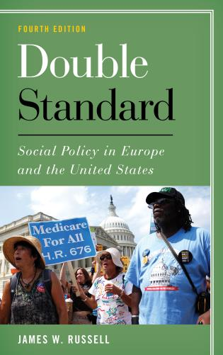 Cover image for the book Double Standard: Social Policy in Europe and the United States, Fourth Edition