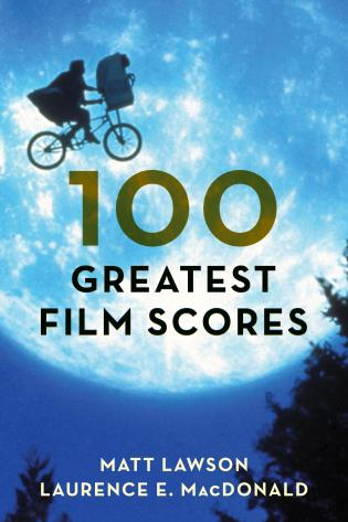 Cover image for the book 100 Greatest Film Scores