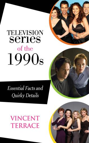 Cover image for the book Television Series of the 1990s: Essential Facts and Quirky Details