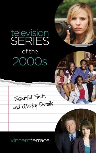 Cover image for the book Television Series of the 2000s: Essential Facts and Quirky Details