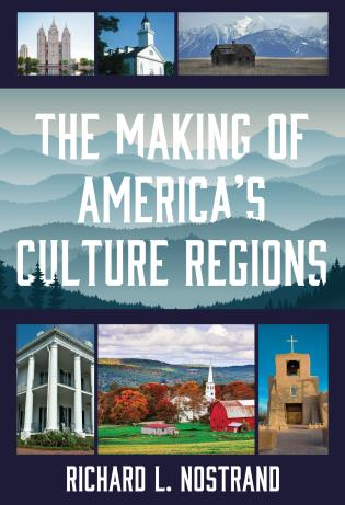 Cover image for the book The Making of America's Culture Regions