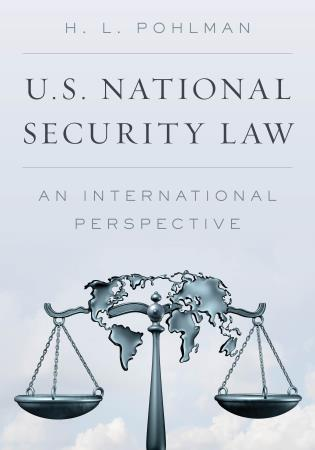 Cover image for the book U.S. National Security Law: An International Perspective