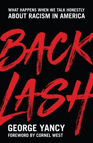 Cover image for the book Backlash: What Happens When We Talk Honestly about Racism in America
