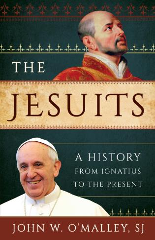 Cover image for the book The Jesuits: A History from Ignatius to the Present