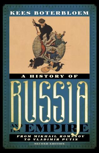 Cover image for the book A History of Russia and Its Empire: From Mikhail Romanov to Vladimir Putin, Second Edition