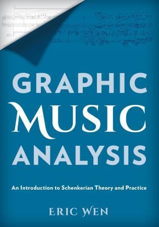 Cover image for the book Graphic Music Analysis: An Introduction to Schenkerian Theory and Practice