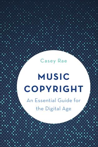 Cover image for the book Music Copyright: An Essential Guide for the Digital Age