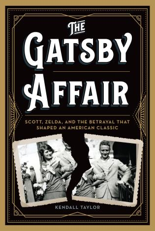 Cover image for the book The Gatsby Affair: Scott, Zelda, and the Betrayal that Shaped an American Classic