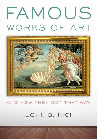 Cover image for the book Famous Works of Art—And How They Got That Way