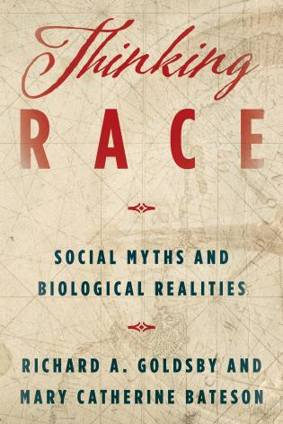 Cover image for the book Thinking Race: Social Myths and Biological Realities