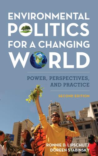 Cover image for the book Environmental Politics for a Changing World: Power, Perspectives, and Practice, Second Edition