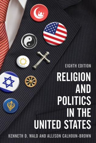 Cover image for the book Religion and Politics in the United States, Eighth Edition