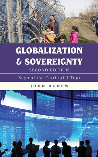 Cover image for the book Globalization and Sovereignty: Beyond the Territorial Trap, Second Edition