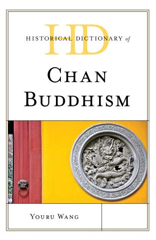 Cover image for the book Historical Dictionary of Chan Buddhism
