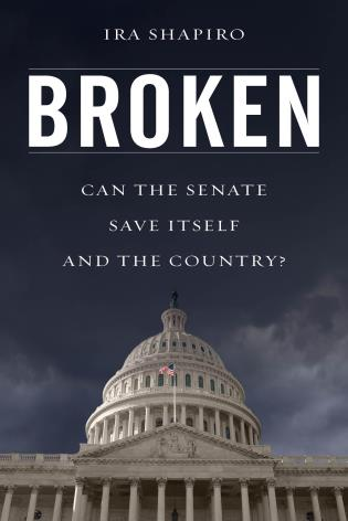 Cover image for the book Broken: Can the Senate Save Itself and the Country?