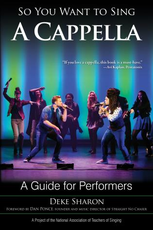 Cover image for the book So You Want to Sing A Cappella: A Guide for Performers