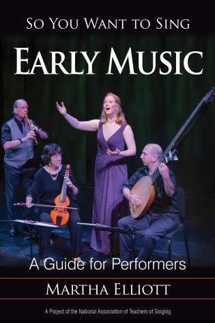 Cover image for the book So You Want to Sing Early Music: A Guide for Performers