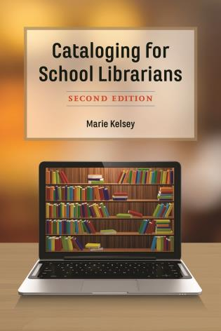 Cover image for the book Cataloging for School Librarians, Second Edition