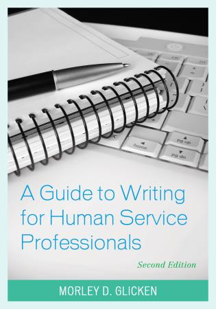 Cover image for the book A Guide to Writing for Human Service Professionals, Second Edition