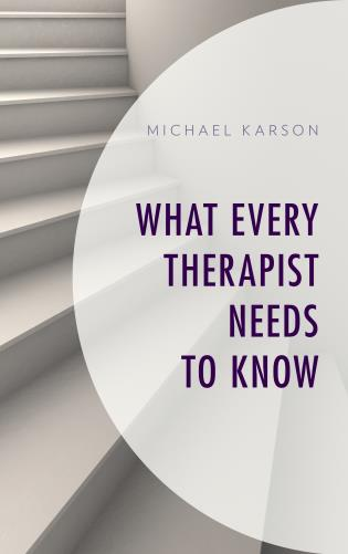 Cover image for the book What Every Therapist Needs to Know