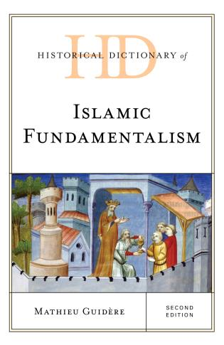 Cover image for the book Historical Dictionary of Islamic Fundamentalism, Second Edition