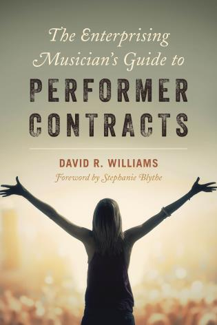 Cover image for the book The Enterprising Musician's Guide to Performer Contracts