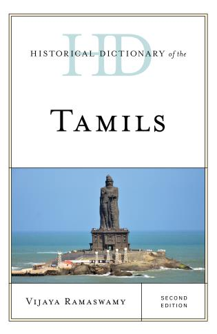 Cover image for the book Historical Dictionary of the Tamils, Second Edition