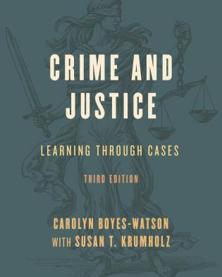 Cover image for the book Crime and Justice: Learning through Cases, Third Edition
