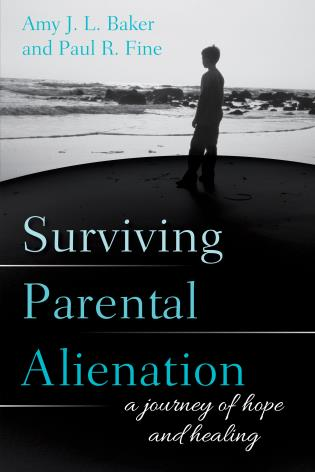 Cover image for the book Surviving Parental Alienation: A Journey of Hope and Healing