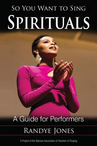 Cover image for the book So You Want to Sing Spirituals: A Guide for Performers