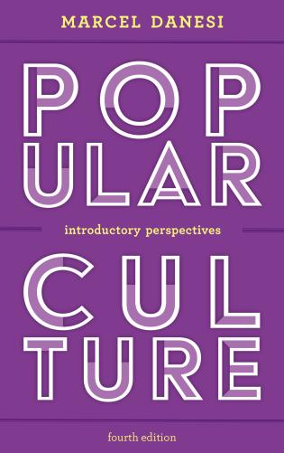 Cover image for the book Popular Culture: Introductory Perspectives, Fourth Edition