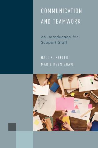 Cover image for the book Communication and Teamwork: An Introduction for Support Staff