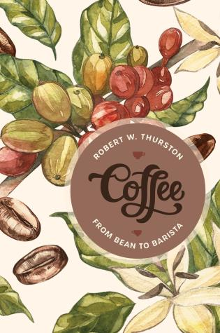 Cover image for the book Coffee: From Bean to Barista