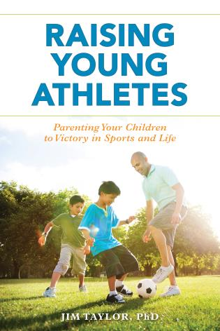 Cover image for the book Raising Young Athletes: Parenting Your Children to Victory in Sports and Life