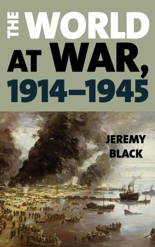 Cover image for the book The World at War, 1914–1945