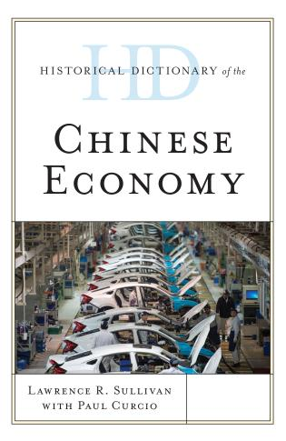 Cover image for the book Historical Dictionary of the Chinese Economy