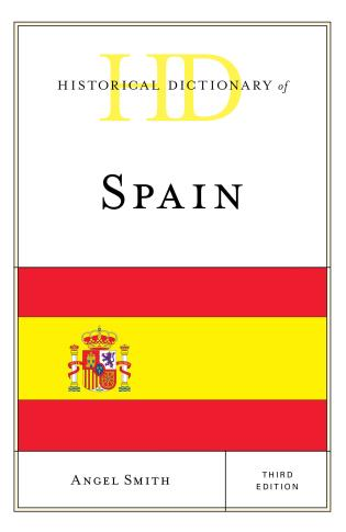Cover image for the book Historical Dictionary of Spain, Third Edition