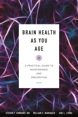 Cover image for the book Brain Health as You Age: A Practical Guide to Maintenance and Prevention