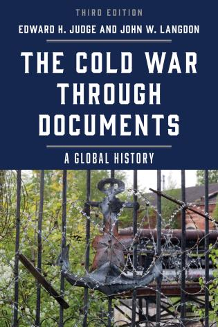 Cover image for the book The Cold War through Documents: A Global History, Third Edition