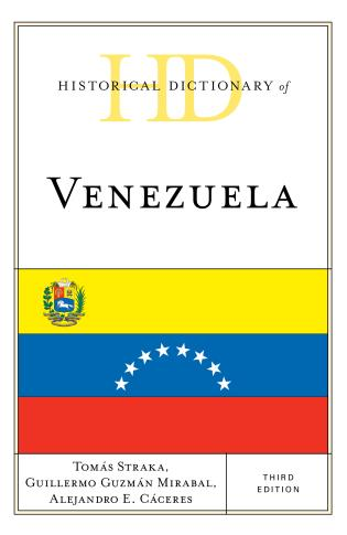 Cover image for the book Historical Dictionary of Venezuela, Third Edition