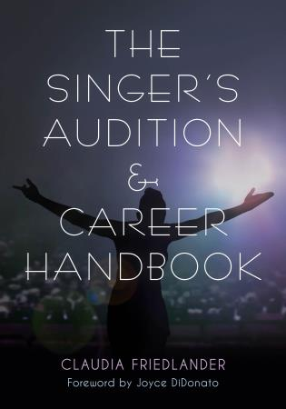 Cover image for the book The Singer's Audition & Career Handbook