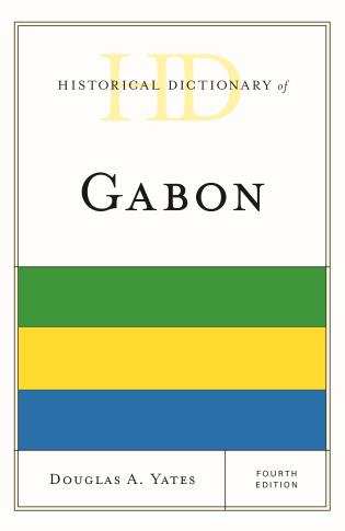 Cover image for the book Historical Dictionary of Gabon, Fourth Edition
