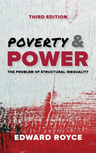 Cover image for the book Poverty and Power: The Problem of Structural Inequality, Third Edition