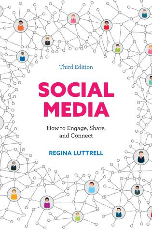 Cover image for the book Social Media: How to Engage, Share, and Connect, Third Edition