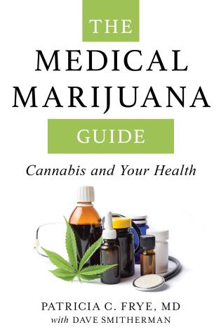 Cover image for the book The Medical Marijuana Guide: Cannabis and Your Health