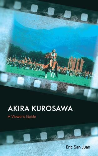 Cover image for the book Akira Kurosawa: A Viewer's Guide