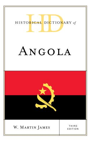 Cover image for the book Historical Dictionary of Angola, Third Edition