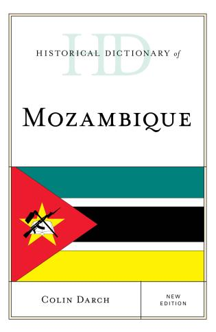 Cover image for the book Historical Dictionary of Mozambique, New Edition