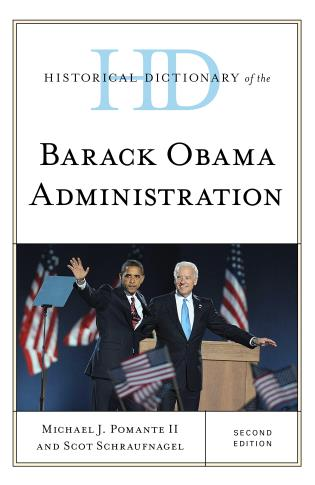 Cover image for the book Historical Dictionary of the Barack Obama Administration, Second Edition